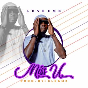 Miss U - Love EMG