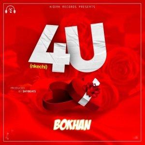 4 U ( Nkechi) - Bokhan