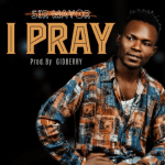 I Pray - Sir Mayor