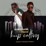 Keep Calling - Lookzyhuzzle featuring Marcel