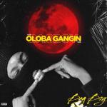 Bagboy - Oloba Gangin