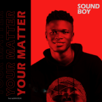 Your Matter - Sound boy