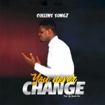 You Never Change - Collins Songz