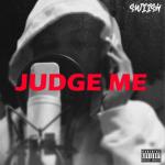 Judge Me - Swiish