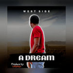 A Dream - West Side
