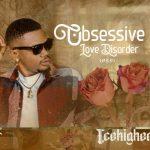 Obsessive Love Disorder (O.L.D) - Icehigher