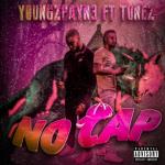 No Cap - youngzpayn3 featuring Tonez