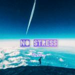 No Stress by Rasky