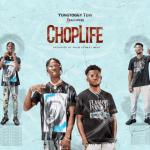 Choplife - Yungtoggy TDW Featuring Samwise
