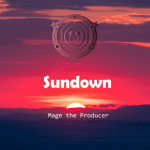 Sundown - Mage the Producer