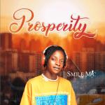 Prosperity - Smile Mic