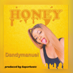 Honey - Dandymanuel