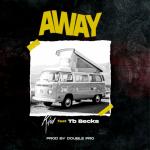 Away - Kkid featuring Tb Becks