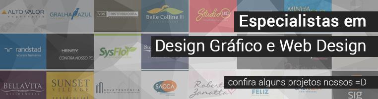 Somos especialistas em Design Gráfico e Web Design. Confira alguns de nossos projetos.