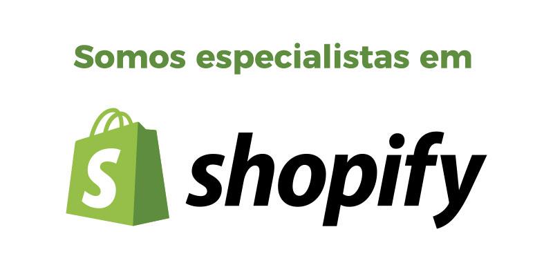 Consultoria, Instalação, Configuração e Customização de Shopify - Entre em Contato
