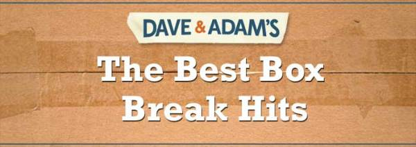 DACW Live - The Best Box Break Hits of the Week - Dave ...