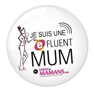 Badge e-Fluent Mum pour les e-Fluent Mumz