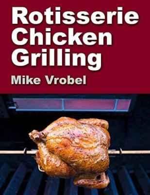 Rotisserie Chicken Grilling