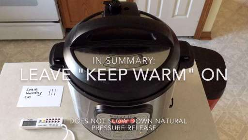 Keep Warm mode and Natural Pressure Release