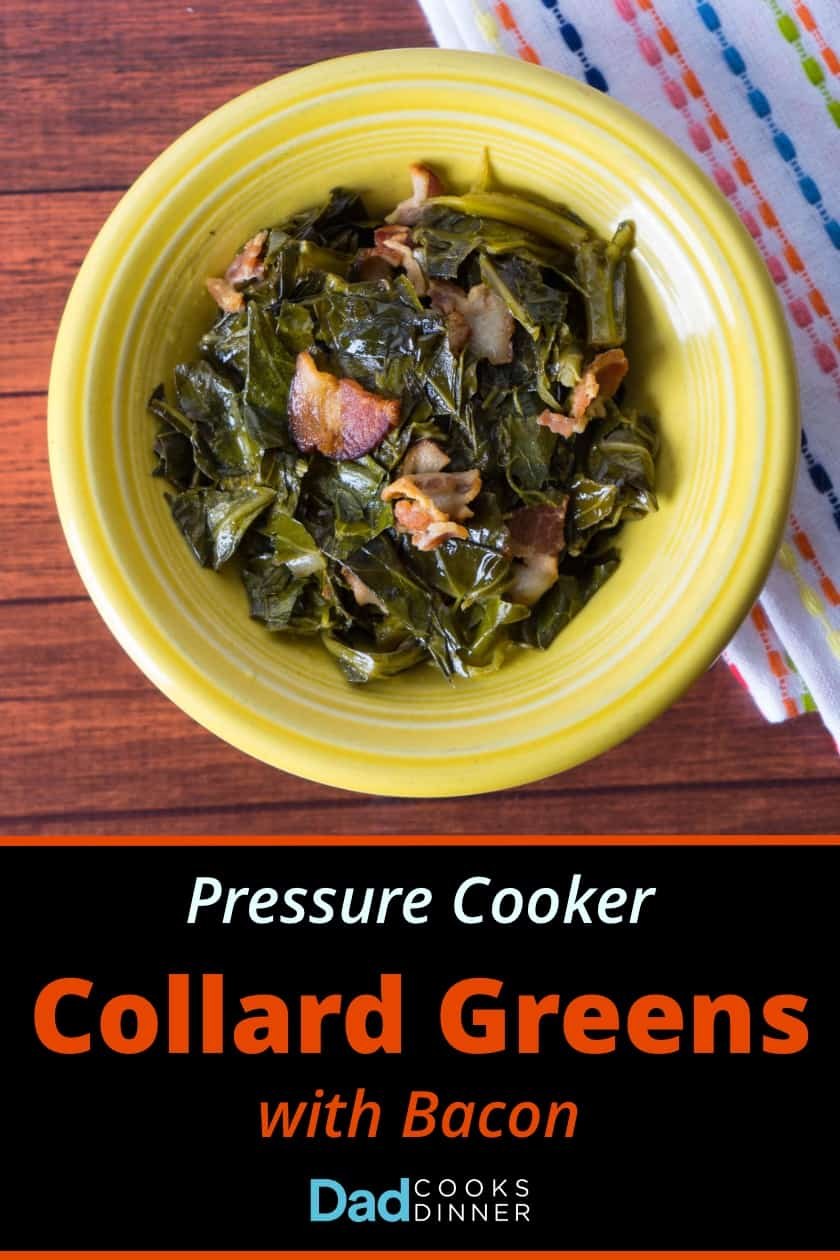 Pressure Cooker Collard Greens with Bacon. Tender greens and smoky bacon, cooked in 30 minutes in an Instant Pot or pressure cooker. | DadCooksDinner.com #InstantPot #PressureCooker #Recipe #CollardGreens