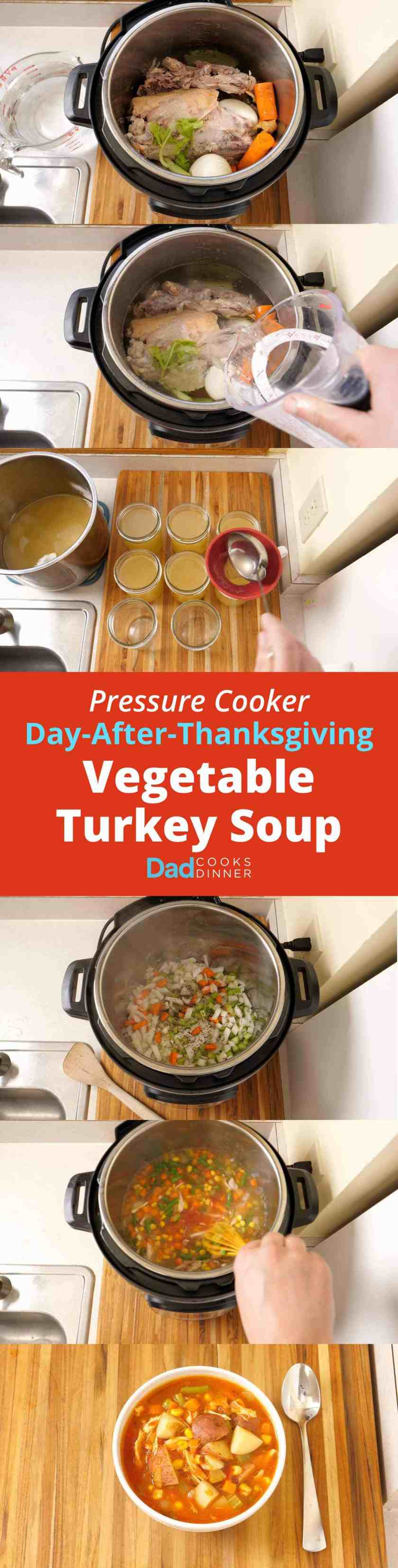 Pressure Cooker Day-After-Thanksgiving Vegetable Turkey Soup. A great way to use that leftover turkey carcass - and any other vegetables you have on hand - to make soup from scratch in your pressure cooker. | DadCooksDinner.com