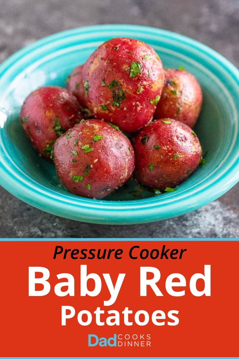 Pressure Cooker Baby Potatoes with Butter and Parsley. A quick baby potato side dish from the Instant Pot or pressure cooker. | DadCooksDinner.com #InstantPot #PressureCooker #Recipe #BabyPotatoes