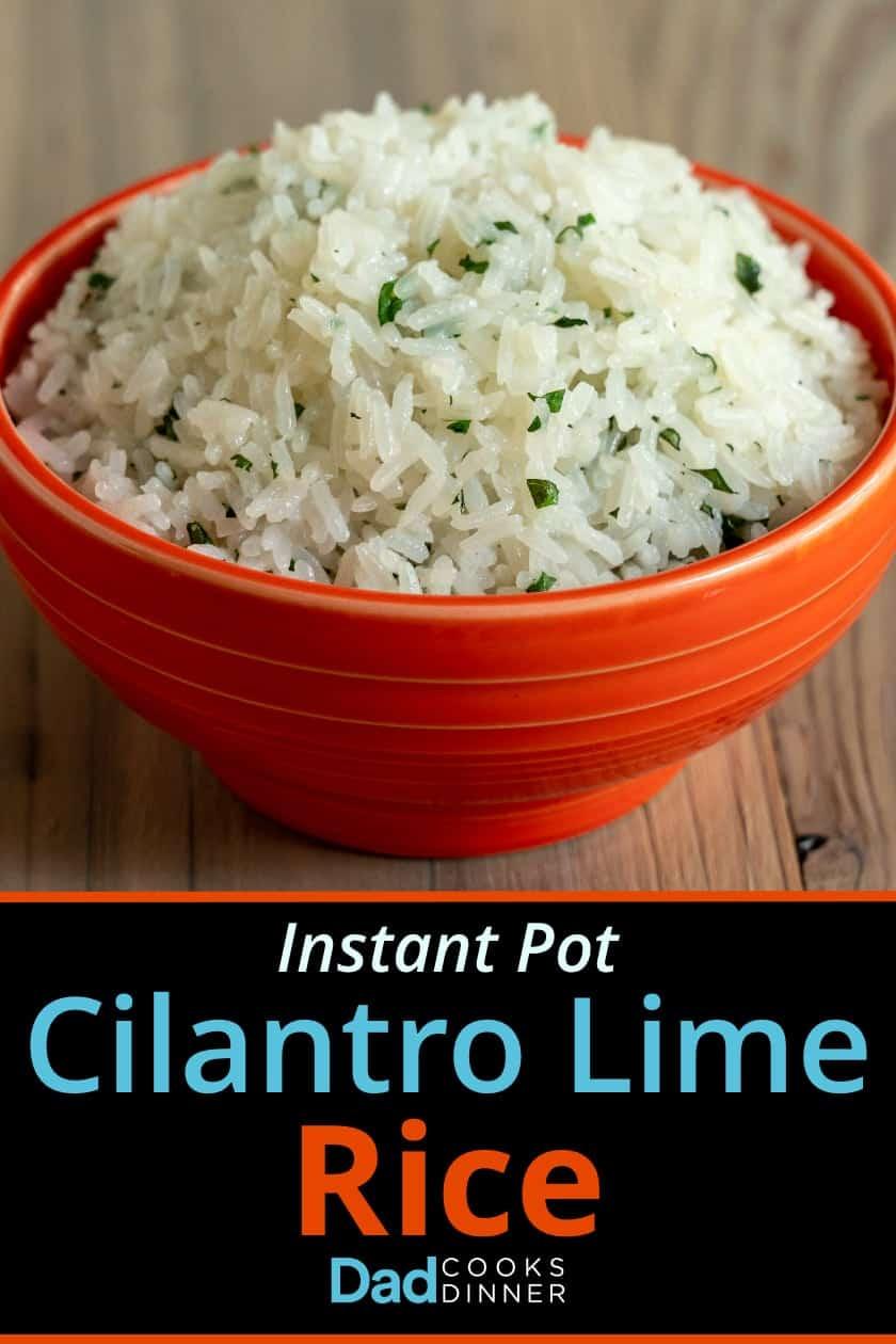 An orange bowl full of cilantro lime rice - Instant Pot Cilantro Lime Rice