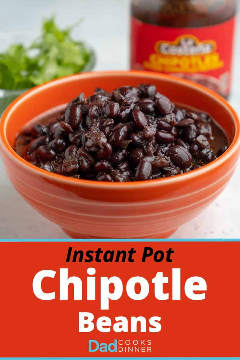 Cooked black beans in an orange bowl with a jar of chipotles behind it, and the text Instant Pot Chipotle Beans below