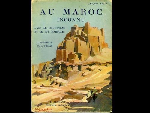 وادي دادس وادي امكون بعيون الضابط الفرنسي جاك فيلز (Jacques Felze)