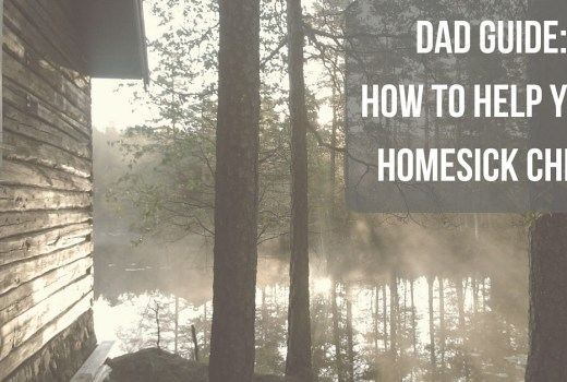 Dad Guide: How to Help Your Homesick Child