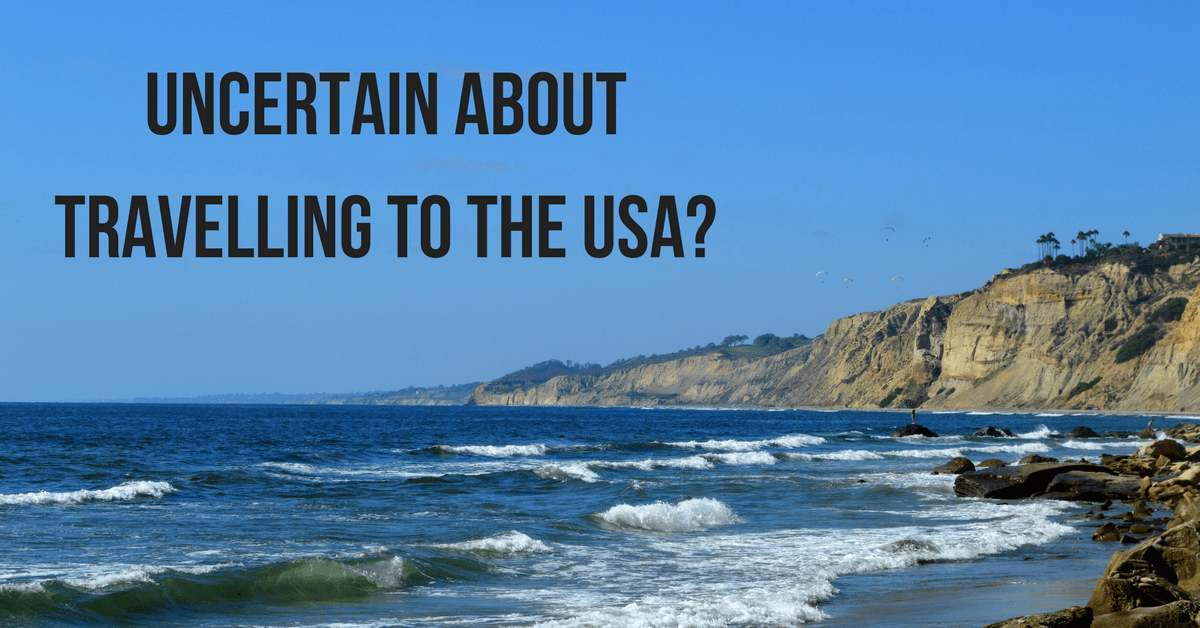 "Image of the San Diego coast with text ""uncertain about travelling to the USA?"""