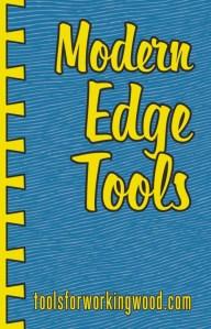 Modern Edge Tools