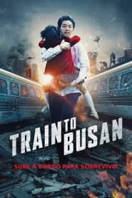 Estación Zombie: tren a Busan – Latino HD 1080p – Online