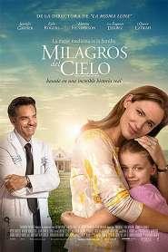 Milagros del cielo – Latino HD 1080p – Online