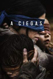 Bird Box: A Ciegas – Latino HD 1080p – Online
