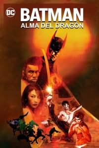 Batman: Alma del Dragón – Latino HD 1080p – Online