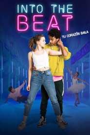 Into the Beat – Dein Herz tanzt – Rompe el paso – Latino HD 1080p – Online