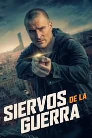 Siervos de la Guerra – Latino HD 1080p – Online