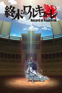 Record of Ragnarok – Shuumatsu no Valkyrie – Temporada 1 – Latino HD 1080p – Online
