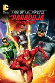 La Liga de la Justicia: La paradoja del tiempo – Latino HD 1080p – Online