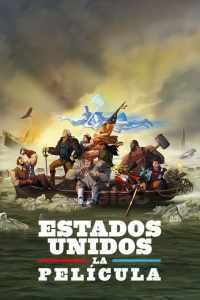Estados Unidos: La Película – Latino HD 1080p – Online