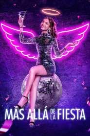 Más allá de la fiesta – Latino HD 1080p – Online