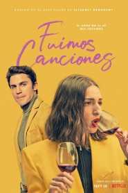 Fuimos Canciones – Latino 1080p – Online