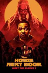 The House Next Door: Meet the Blacks 2 – Latino 1080p – Online