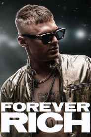 Forever Rich – Latino 1080p – Online