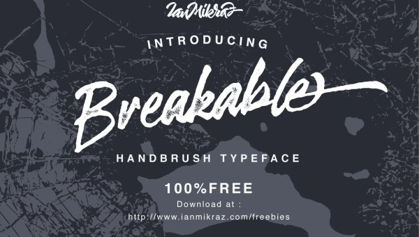Breakable Brush Font Free