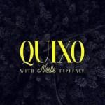 Quixo + Nestle Typeface Free