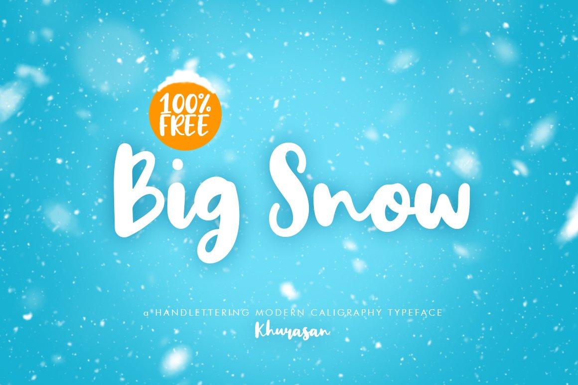 Big Snow Script Font Free Dafont Free