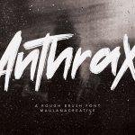 Anthrax Rough Brush Handmade Font