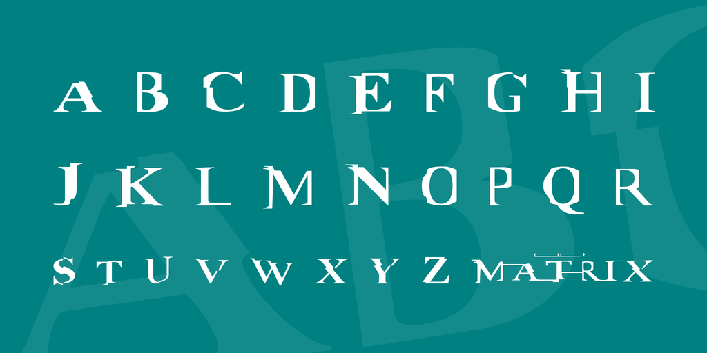 Matrix Distorted Fancy Font-3